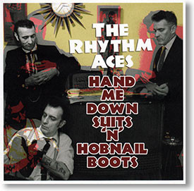 """""""Hand Me Down Suits 'N' Hobnail Boots"""" blues CD by The Rhythm Aces"""