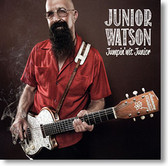 """Jumpin' Wit Junior"" blues CD by Junior Watson"