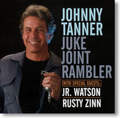 """Juke Joint Rambler"" blues CD by Johnny Tanner"