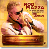 Rod Piazza & The Mighty Flyers - Soul Monster