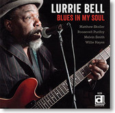 """Blues In My Soul"" blues CD by Lurrie Bell"