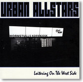 """""""Loitering on The West Side"""" blues CD by Urban Allstars"""