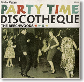 """""""Party Time Discotheque"""" surf CD by The Beechwoods"""