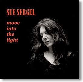 """""""Move Into The Light"""" blues CD by Sue Sergel"""