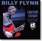 """Lonesome Highway"" blues CD by Billy Flynn"