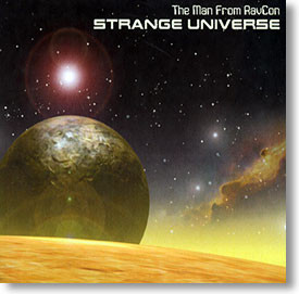 """""""Strange Universe"""" blues CD by The Man From RavCon"""