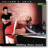 """""""Walking Heart Attack"""" blues CD by Holland K. Smith"""