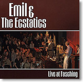 """Live At Fasching"" blues CD by Emil & The Ecstatics"