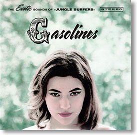 """""""The Exotic Sounds of Jungle Surfers"""" blues CD by Gasolines"""