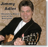 """Absolutely Blues!"" blues CD by Jimmy Adler"