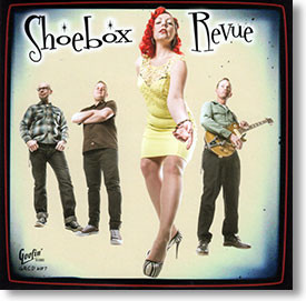 """Self Titled"" rockabilly CD by Shoebox Revue"