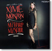 """My Harp My Soul"" blues CD by Xime Monzón"