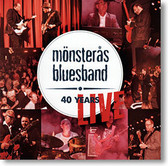 """40 Years Live"" blues CD by Mönsterås Bluesband"