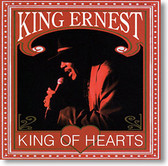 """King of Hearts"" blues CD by King Ernest"