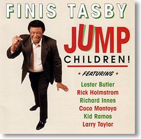 """""""Jump Children!"""" blues CD by Finis Tasby"""