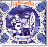 Various Artists - Riding The Snowy Wave