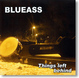 """Things Left Behind"" blues CD by Blueass"