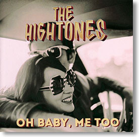 """""""Oh Baby, Me Too"""" blues CD by The Hightones"""
