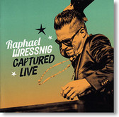 """Captured Live"" blues CD by Raphael Wressnig"
