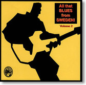 """""""All That Blues From Sweden Volume 2"""" blues CD by Various Artists"""
