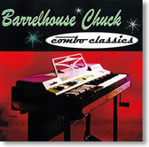 """Combo Classics"" blues CD by Barrelhouse Chuck"