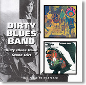 """Self Titled & Stone Dirt"" blues CD by Dirty Blues Band"