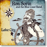 """Lake City"" blues CD by Ron Sorin & The Blue Coast Band"