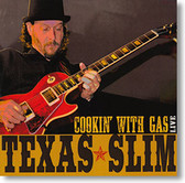 """Cookin' With Gas Live"" blues CD by Texas Slim"
