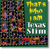"""That's Who I Am"" blues CD by Texas Slim"