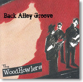 """Back Alley Groove"" blues CD by The WoodHowlers"