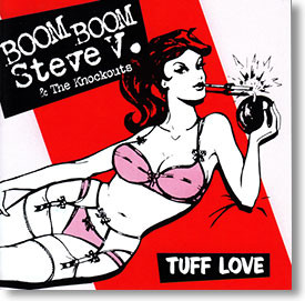 """""""Tuff Love"""" blues CD by Boom Boom Steve V. & The Knockouts"""