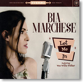 """""""Let Me In"""" blues CD by Bia Marchese"""