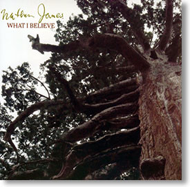 """""""What I Believe"""" blues CD by Nathan James"""