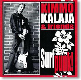 """""""Surf Punk"""" CD by Kimmo Kalaja & Friends"""