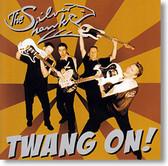 """Twang On!"" surf CD by The Silver Hawks"