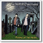 """Picking Up The Pieces"" blues CD by The Nimmo Brothers"