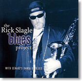 """Self Titled"" blues CD by The Rick Slagle Blues Project"