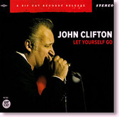 """Let Yourself Go"" blues CD by John Clifton"
