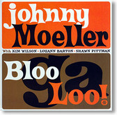 """Bloogaloo"" blues CD by Johnny Moeller"