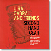 """Second Hand Gear"" blues CD by Uirá Cabral and Friends"