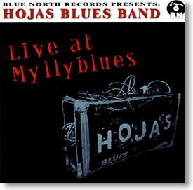 """""""Live At Myllyblues"""" blues CD by Hojas Blues Band"""