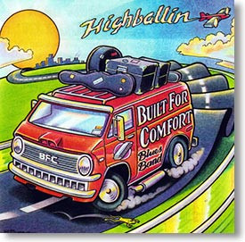 """Highballin'"" blues CD by Built For Comfort Blues Band"