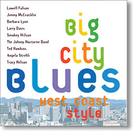"""""""Big City Blues (West Coast Style)"""" blues CD by Various Artists"""