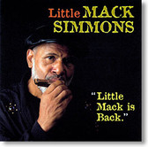 """Little Mack Is Back"" blues CD by Little Mack Simmons"