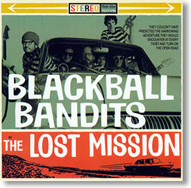 """The Lost Mission"" surf CD by Blackball Bandits"