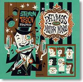 """""""Rhymes For Mellow Minds"""" blues CD by Steven Troch Band"""