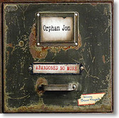 """Abandoned No More"" blues CD by Orphan Jon"