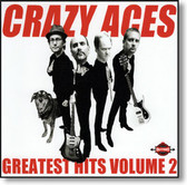 Crazy Aces - Greatest Hits Volume 2