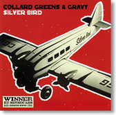 """Silver Bird"" blues CD by Collard Greens & Gravy"
