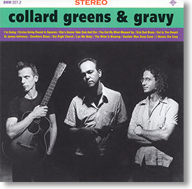 """Self Titled"" blues CD by Collard Greens & Gravy"